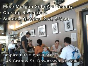 Mike Morgan Closing Art Reception at Empire Little Bar Bistro